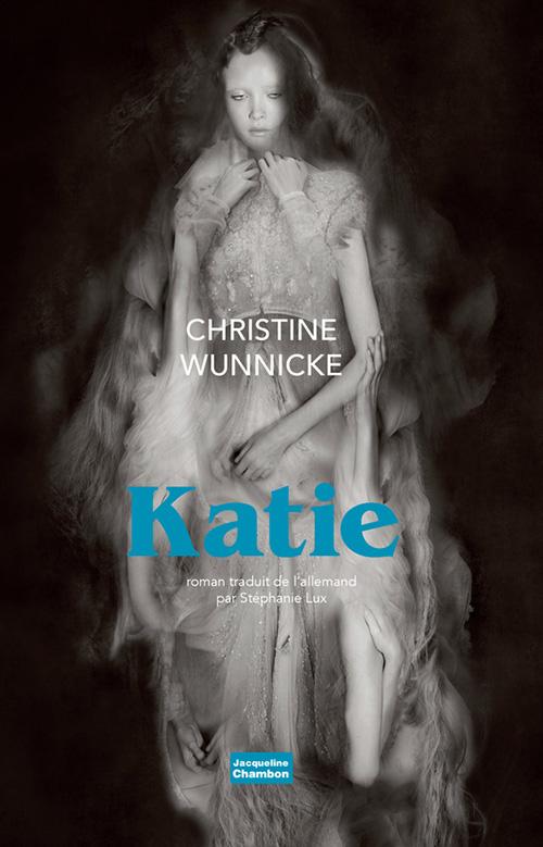 Couverture de Katie, roman de Wünnicke traduction Stéphanie Lux
